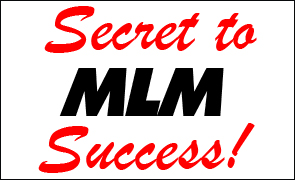 Discover your secret to mlm success