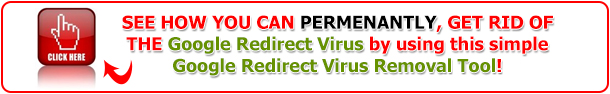 Access The Google Redirect Virus Removal Tool