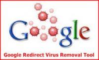 Google Redirect Virus Removal Tool