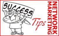 Network Marketing Success Tips